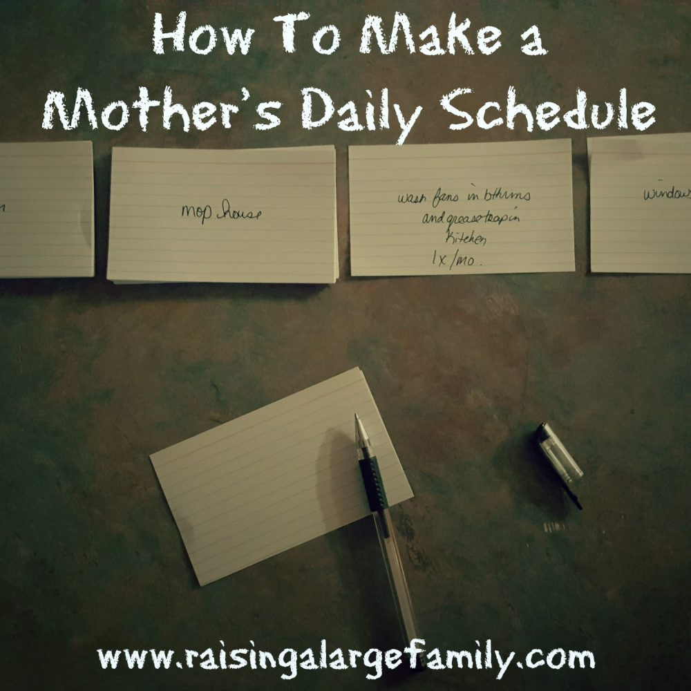 How To Make A Mother's Rule of Life Or Daily Schedule